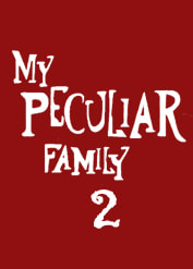 My Peculiar Family 2